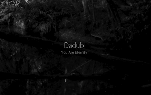 dadub-you-are-eternity