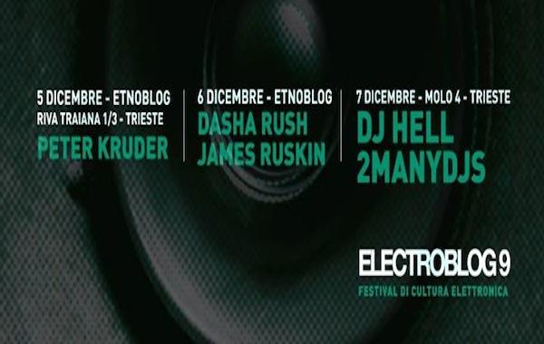 Electroblog 9: La Passione di Trieste per la Club Culture