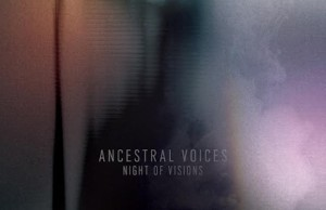 ancestral-voices-night-of-visions